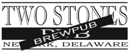 Delaware State Regulations Force Two Stones Pubs to be Re-Licensed as Brewpubs
